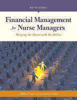 Financial Management for Nurse Managers: Merging the Heart with the Dollar [4ed.]  9781284127263, 1284127265
