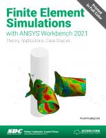 Finite Element Simulations with ANSYS Workbench 2021  1630574562, 9781630574567
