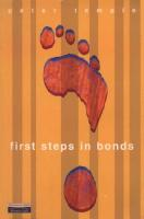 First Steps in Bonds: Successful Strategies without the Rocket Science  0-273-65657-0