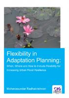 Flexibility in Adaptation Planning: When, Where and How to Include Flexibility for Increasing Urban Flood Resilience [1 ed.]