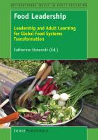 Food leadership: leadership and adult learning for global food systems transformation  9789463510486, 9789463510493, 9789463510509, 9463510508