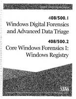 FOR500.1: Windows Digital Forensics and Advanced Data Triage | FOR500.2: Core Windows Forensics Part 1: Windows Registry Forensics and Analysis [FOR500_C01_01ed.]