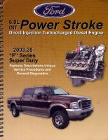 Ford 6.0L DIT Power Stroke Direct Injection Turbocharged Diesel Engine (aka The 6.0 Bible)