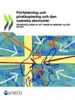 Förfalskning och piratkopiering och den svenska ekonomin  9264589236, 9789264589230