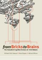 From Bricks to Brains: The Embodied Cognitive Science of LEGO Robots   1897425783, 9781897425787, 9781897425794