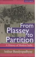 From Plassey To Partition: A History of Modern India