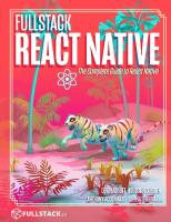 Fullstack React Native: Create beautiful mobile apps with JavaScript and React Native [5 ed.]