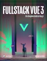 Fullstack Vue: The Complete Guide to Vue.js [1 ed.]