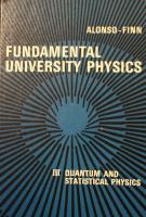Fundamental university physics. Volume III : Quantum and statistical physics [3]
