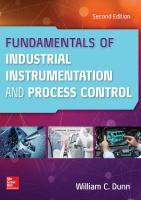 Fundamentals of Industrial Instrumentation and Process Control, Second Edition [2ed.]  1260122263, 9781260122268