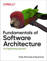 Fundamentals of Software Architecture: An Engineering Approach [1ed.]  1492043451, 9781492043454