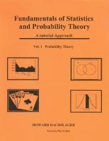 Fundamentals of Statistics and Probability Theory: A Tutorial Approach Vol. 1. Probability Theory [1]  1492245100, 9781492245100
