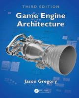 Game Engine Architecture [3ed.]  1138035459, 9781138035454