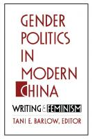 Gender Politics in Modern China: Writing and Feminism  0822313766, 9780822313762