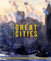 Great Cities: The stories behind the world's most fascinating places  0744029228, 9780744029222