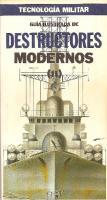Guia Ilustrada De Destructores Modernos