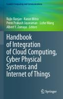 Handbook of Integration of Cloud Computing, Cyber Physical Systems and Internet of Things