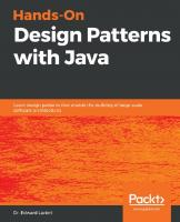 Hands-On Design Patterns with Java - Learn Design Patterns That Enable the Building of Large-Scale Software Architectures.  9781789809770