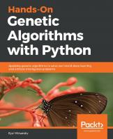 Hands-On Genetic Algorithms with Python: Applying genetic algorithms to solve real-world deep learning and artificial intelligence problems [1ed.]  1838557741,  978-1838557744