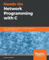 Hands-On Network Programming with C - Learn socket programming in C and write secure and optimized network code (true pdf) [1ed.]  9781789349863