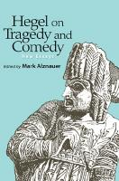Hegel on Tragedy and Comedy: New Essays  2020048646, 9781438483375, 9781438483382