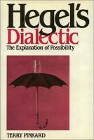 Hegel's Dialectic: The Explanation of Possibility  0877225702, 9780877225706