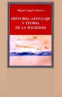 Historia Lenguaje Y Teoria De La Sociedad