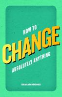 How to change absolutely anything  9780273770916, 0273770918