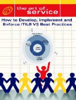 How to Develop, Implement and Enforce ITIL V3's Best Practices