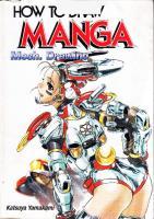 How To Draw Manga Volume 32: Mech. Drawing: v. 32  4766113349, 9784766113341