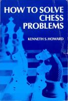 How to solve chess problems [2nd revised ed.]  9780486207483, 048620748X