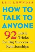 How to Talk to Anyone [2nd ed]  0071433341, 007141858X, 9780071433341