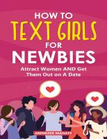 How To Text Girls For Newbies: Attract Women and Get Them Out on A Date