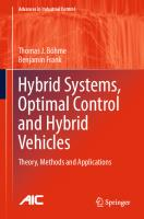 Hybrid systems, optimal control and hybrid vehicles: theory, methods and applications  9783319513171, 9783319513157, 9781849960670, 9781849963497, 9781849961219, 9781447150756, 9783319461243, 331951315X