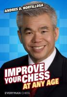 Improve your chess at any age.  9781857446180, 1857446186