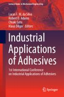 Industrial Applications of Adhesives : 1st International Conference on Industrial Applications of Adhesives [1st ed.]  9789811567667, 9789811567674