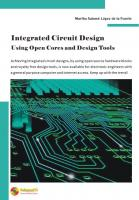 Integrated Circuit Design: Using Open Cores and Design Tools  9781940366449