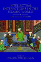 Intellectual Interactions in the Islamic World: The Ismaili Thread [Hardcover ed.]