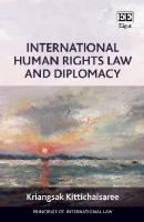 International Human Rights Law and Diplomacy  1839102187, 9781839102189