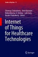 Internet of Things for Healthcare Technologies [1st ed.]  9789811541117, 9789811541124