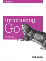 Introducing Go: build reliable, scalable programs  9781491941959, 1491941952