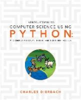 Introduction to Computer Science Using Python: A Computational Problem-Solving Focus [1 ed.]
