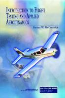 Introduction to Flight Testing and Applied Aerodynamics  1600868274, 9781600868276