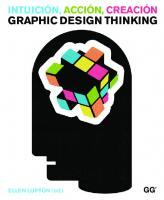Intuicion, accion, creacion Graphic design thinking  9788425229305