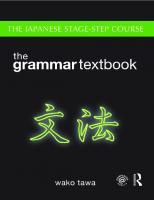 Japanese Stage-Step Course: Grammar Textbook