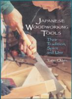 Japanese Woodworking Tools: Their Tradition, Spirit and Use  0941936465