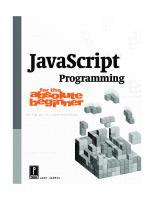 JavaScript Programming for the Absolute Beginner  0761534105, 0086874534100, 9780761534105