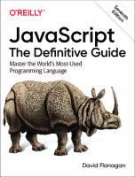 JavaScript: The Definitive Guide [7ed.]  1491952024, 9781491952023