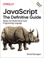 JavaScript: The Definitive Guide: Master the World's Most-Used Programming Language [7ed.]  1491952024, 9781491952023