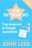Job Interviews : Top Answers To Tough Questions  9780077141608, 0077141601, 9780077141615, 9780077119096, 0077119096